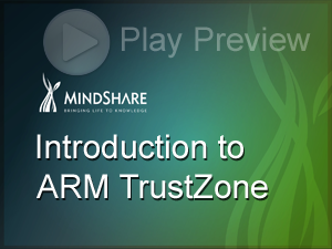 MindShare - Introduction to ARM TrustZone eLearning Course