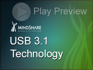 MindShare - Comprehensive USB 3 1 eLearning Course